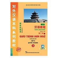 Giáo trình Hán ngữ tập 2 quyển thượng phiên bản mới