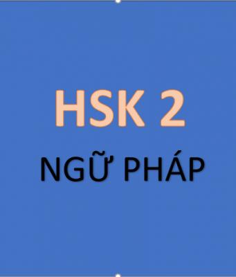 Ngữ pháp HSK 2