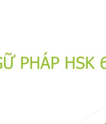 Ngữ pháp HSK 6